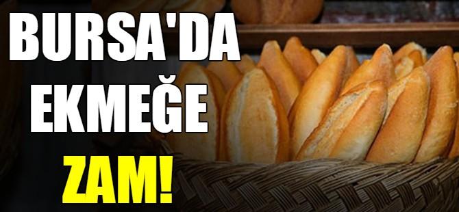 Bursa'da ekmeğe zam!