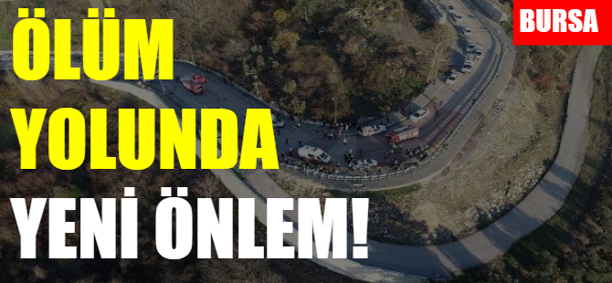 Bursa'daki o yolda bariyerli önlem