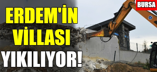 Turgay Erdem'in villası yıkılıyor!
