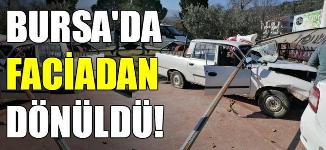 Bursa'da faciadan dönüldü!