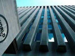 Dünya Bankası Türkiye'ye kredi verecek