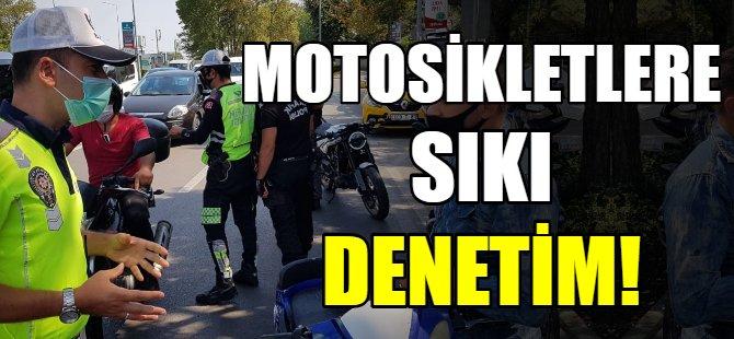 Motosikletlere sıkı denetim!