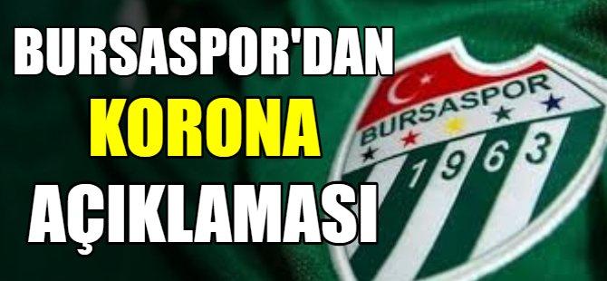 Bursaspor'dan korona açıklaması