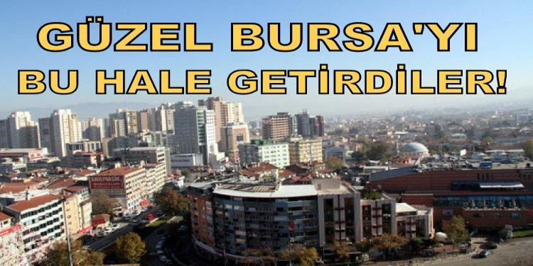 Bursa'nın silüetini bozdular