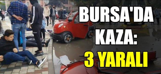 Bursa'da kaza: 3 öğrenci yaralandı