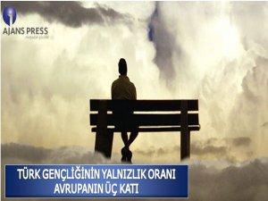 Türk genci yalnız!