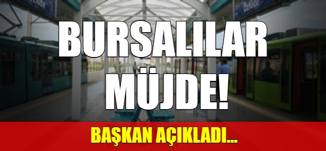 Bursalıları sevindirecek haber!
