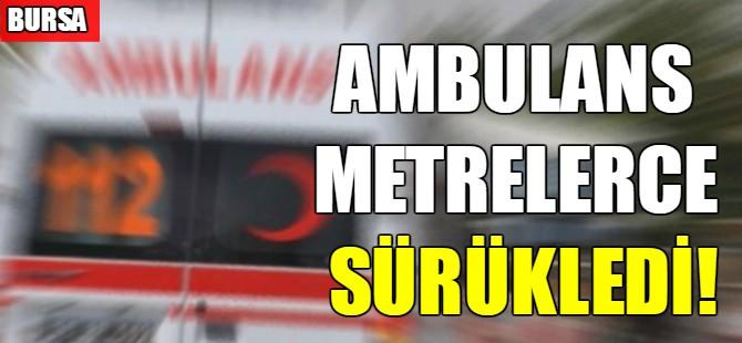 Bursa'da ambulans kaza yaptı