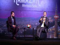 Ramazan'a özel gönül sohbetleri