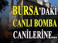 Bursa'daki canlı bomba