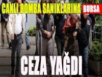 Bursa'da canlı bomba sanıklarına ceza yağdı