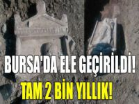 Bursa'da ele geçirildi! Tam 2 bin yıllık!