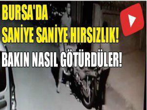 Bursa'da saniye saniye hırsızlık!
